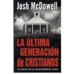 La última generacion de cristianos