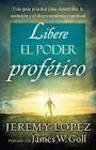 Libere el poder profético