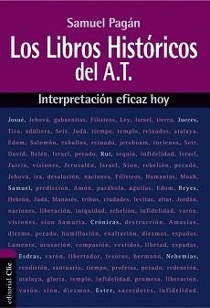 Los libros históricos del A.T. - Interpretación eficaz hoy