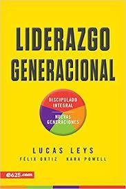 Liderazgo generacional: Discipulado integral