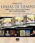 Libro de Líneas de tiempo de la Biblia y de la historia del cristianismo
