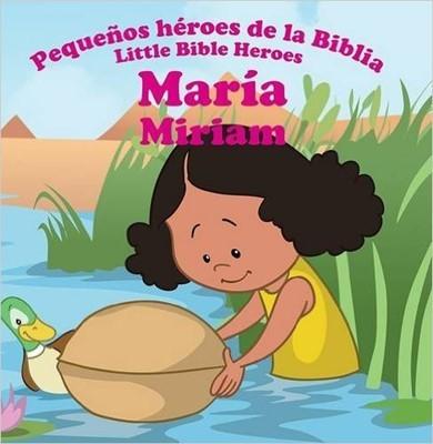 María: Pequeños héroes de las Biblia