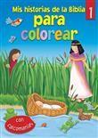 Mis historias de la Biblia para colorear- Nº 1