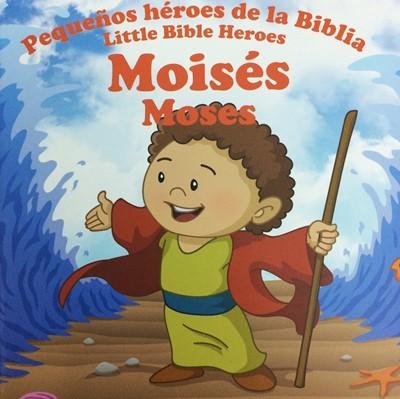 Moisés: Pequeños héroes de la Biblia (Bilingüe)