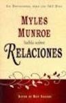 Myles Munroe habla sobre relaciones