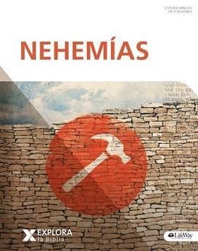 Nehemías: Explora la Biblia - Estudios Bíblicos Lifeway