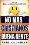 """No más cristianos """"buena gente"""""""