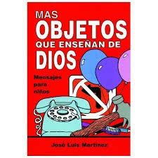 Objetos que enseñan de Dios: Mensajes para niños