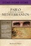 Pablo a través de los ojos mediterráneos