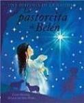La pastorcita de Belén (Una historia de la Navidad)