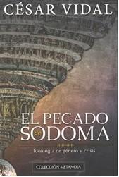 El pecado de Sodoma: Ideología de género y crisis