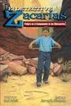 El detective Zacarías-Peligro en el campamento