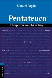 Pentateuco: Interpretación eficaz hoy