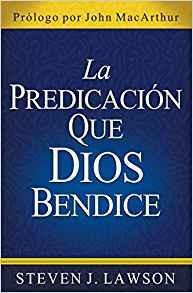 La predicación que Dios bendice