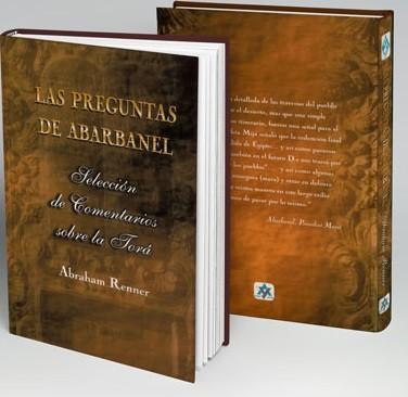 Las preguntas de Abarbanel: Selección de comentarios sobre la Torá