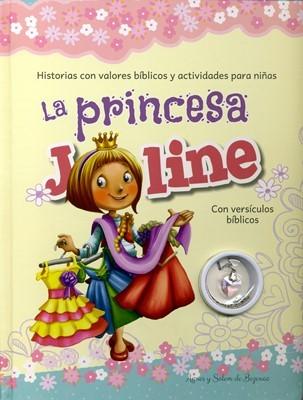 La princesa Joline: Historias con valores bíblicos y actividades para niñas