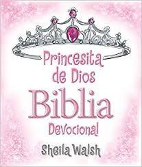 Princesita de Dios: Biblia devocional