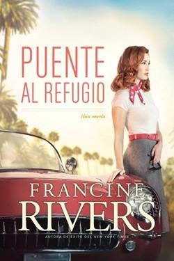 Puente al refugio - Una novela