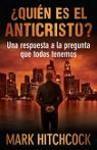 ¿Quién es el anticristo? Una respuesta a la pregunta que todos tenemos