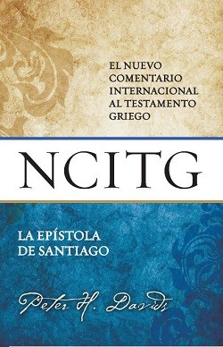 La Epístola de Santiago - NCITG El nuevo comentario internacional al Testamento griego