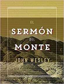 El Sermon del monte - John Wesley