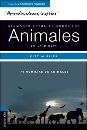 Sermones actuales sobre los animales en la Biblia-70 homilías de animales
