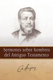 Sermones sobre hombres del Antiguo Testamento