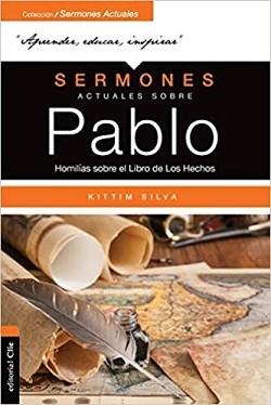 Sermones actuales sobre Pablo: Homílias sobre el Libro de los Hechos