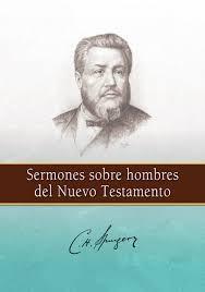 Sermones sobre hombres del Nuevo Testamento - Charles Spurgeon