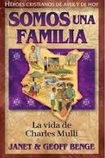 Somos una familia: La vida de Charles Mulli (Héroes cristianos de ayer y de hoy)