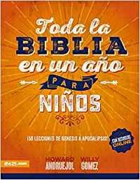 Toda Biblia en un año para niños: ¡50 lecciones de Génesis a Apocalipsis!