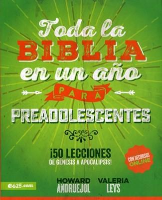 Toda la Biblia en un año para preadolescentes: ¡50 lecciones de Génesis a Apocalipsis!