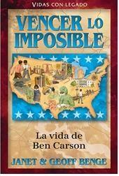 Vencer lo imposible: La vida de Ben Carson