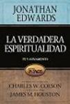 La verdadera espiritualidad: Fe y avivamiento