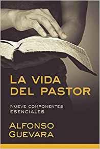 La vida del pastor: Nueve componentes esenciales