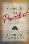 Viviendo los Proverbios. Visión para el diario vivir