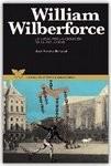 William Wilberforce, la lucha por la abolición de la esclavitud